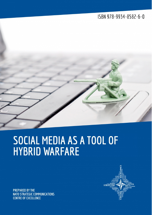 NATO StratCom COE: Social Media As A Tool Of Hybrid Warfare